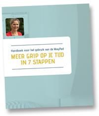 May Schoeber - Wie wil er nu niet meer grip op zijn tijd hebben. In deze E-book vertel ik in 7 stappen hoe jij meer grip krijgt op jouw kostbare tijd.